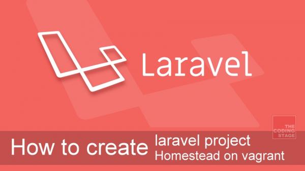 【Laravel 5.x】如何建立 Laravel 專案, 並使用 Laravel Homestead佈署至 Vagrant Machine