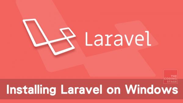 【Laravel 5.x】在Windows上安裝Laravel