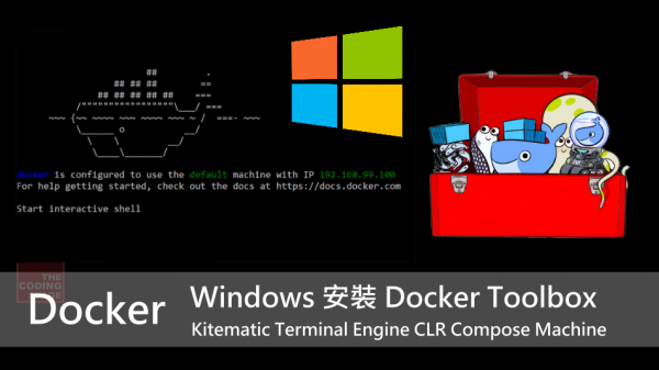 【Docker】Windows 安裝 Docker Toolbox